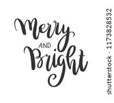 merry and bright lettering.... | Shutterstock .eps vector #1173828532