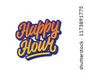 happy hour sign. color hand... | Shutterstock .eps vector #1173891775