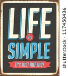 vintage metal sign   life is... | Shutterstock . vector #117450436