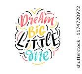 kids lettering phrase dream big ... | Shutterstock .eps vector #1174720972