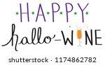 happy hallo wine | Shutterstock . vector #1174862782