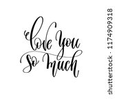 love you so much   hand... | Shutterstock .eps vector #1174909318