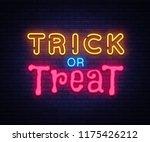 trick or treat neon text vector ... | Shutterstock .eps vector #1175426212