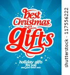 best christmas gifts design... | Shutterstock .eps vector #117556222