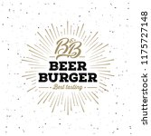 the craft beer and burger... | Shutterstock .eps vector #1175727148