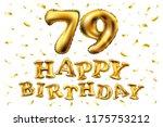 raster copy happy birthday 79th ... | Shutterstock . vector #1175753212