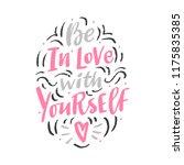 love lettering phrase be in... | Shutterstock .eps vector #1175835385