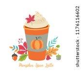 pumpkin spice latte coffee cup... | Shutterstock .eps vector #1176116602
