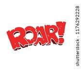cartoon doodle roar sign | Shutterstock .eps vector #1176292228