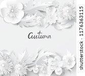 paper art leaves and flowers....   Shutterstock .eps vector #1176363115