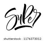super lettering. handwritten... | Shutterstock .eps vector #1176373012