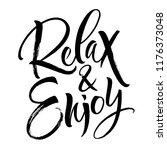 relax and enjoy lettering.... | Shutterstock .eps vector #1176373048