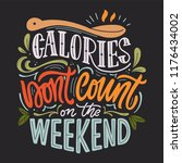 calories don't count on the... | Shutterstock .eps vector #1176434002