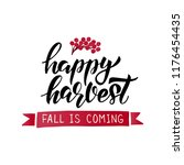 happy harvest   hand drawn... | Shutterstock .eps vector #1176454435
