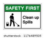safety first clean up spills... | Shutterstock .eps vector #1176489505