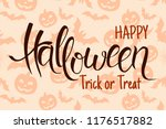 happy halloween lettering... | Shutterstock .eps vector #1176517882