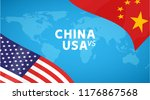 china and usa trade war concept.... | Shutterstock .eps vector #1176867568