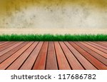 old cement wall and wood... | Shutterstock . vector #117686782