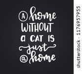 a home without a cat is just a... | Shutterstock .eps vector #1176957955