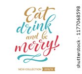 vector holidays lettering. eat  ...   Shutterstock .eps vector #1177068598