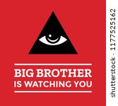 big brother is watching you... | Shutterstock .eps vector #1177525162