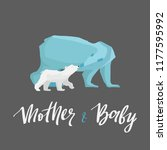 polar bears mother and cub baby ... | Shutterstock .eps vector #1177595992