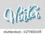 hand drawn lettering winter ... | Shutterstock .eps vector #1177602145