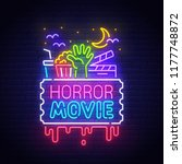 horror movie neon sign  bright... | Shutterstock .eps vector #1177748872