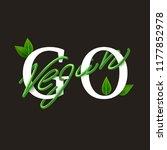 go vegan motivational poster ... | Shutterstock .eps vector #1177852978
