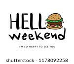 hello weekend concept with... | Shutterstock .eps vector #1178092258