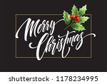 merry christmas lettering with...   Shutterstock .eps vector #1178234995