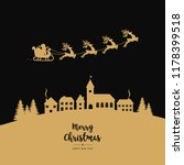 golden santa sleigh flying into ... | Shutterstock .eps vector #1178399518