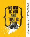 no one is you and that is your... | Shutterstock .eps vector #1178483068