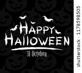 happy halloween inscription.... | Shutterstock .eps vector #1178598505