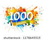one thousand followers. splash... | Shutterstock .eps vector #1178645515