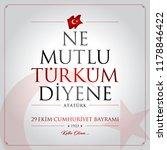 29 ekim cumhuriyet bayrami... | Shutterstock .eps vector #1178846422