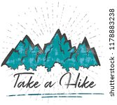 take a hike  t shirt and print... | Shutterstock .eps vector #1178883238