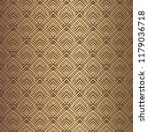 art deco pattern. seamless... | Shutterstock .eps vector #1179036718