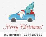 print santa claus in the car... | Shutterstock .eps vector #1179107932