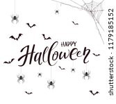 lettering happy halloween with... | Shutterstock . vector #1179185152
