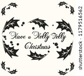 have a holly jolly christmas...   Shutterstock .eps vector #1179516562