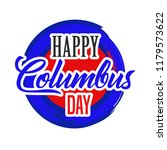 happy columbus day. the trend... | Shutterstock .eps vector #1179573622