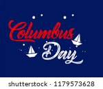 happy columbus day. the trend... | Shutterstock .eps vector #1179573628