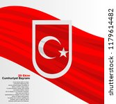 the republic day of turkey ... | Shutterstock .eps vector #1179614482