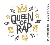 queen of rap graffiti style... | Shutterstock .eps vector #1179697792