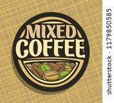 logo for coffee  round sign... | Shutterstock . vector #1179850585