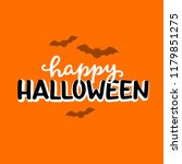 happy halloween orange... | Shutterstock .eps vector #1179851275