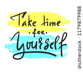take time for yourself  ... | Shutterstock .eps vector #1179879988
