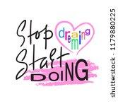 stop dreaming start doing  ... | Shutterstock .eps vector #1179880225