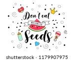 dont eat watermelon seeds.... | Shutterstock . vector #1179907975